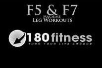 Get Fit! with 180 Fitness: F5 & F7 Machines