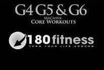Get Fit! with 180 Fitness: G4, G5, & G6 machines