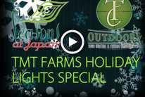 Holiday Lights: TMT Farms Tour - presented by TC Outdoors & Seasons of Japan